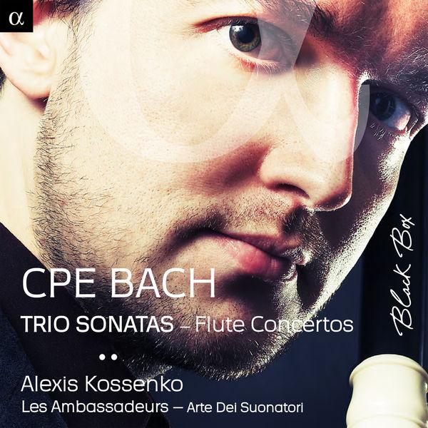 Alexis Kossenko - C.P.E. Bach: Trio Sonatas - Flute Concertos