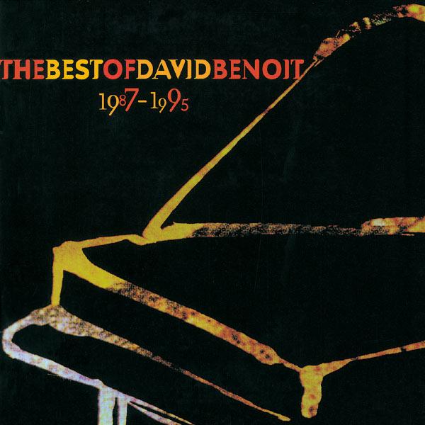David Benoit - Best Of David Benoit 1987-1995