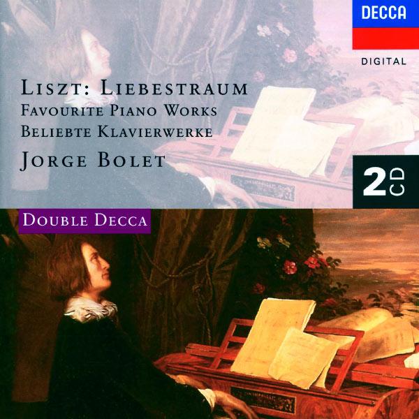 Jorge Bolet - Liszt: Liebestraum - Favourite Piano Works