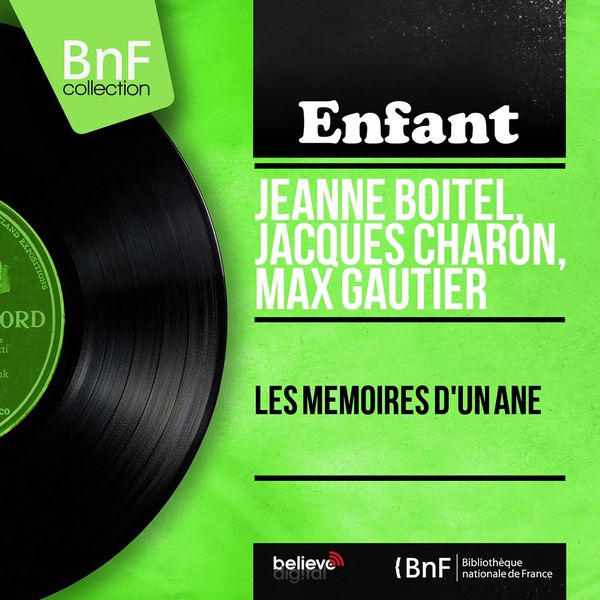 Jeanne Boitel - Les mémoires d'un âne (Mono version)