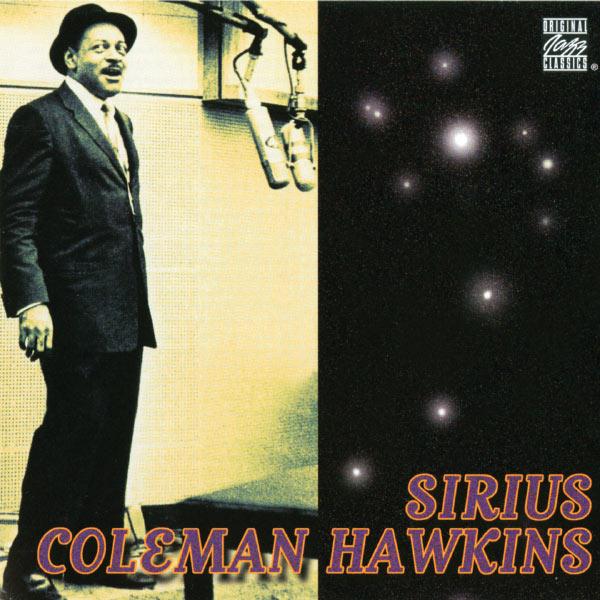 Coleman Hawkins|Sirius (Album Version)