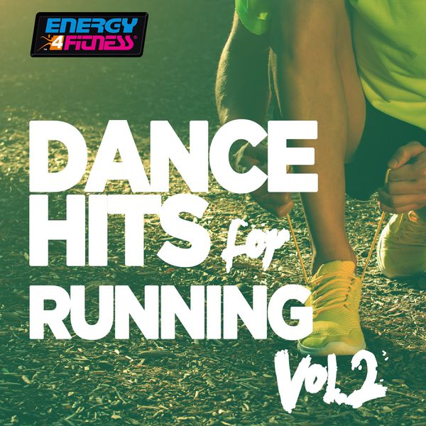 Various Artists - Dance Hits for Running, Vol. 2