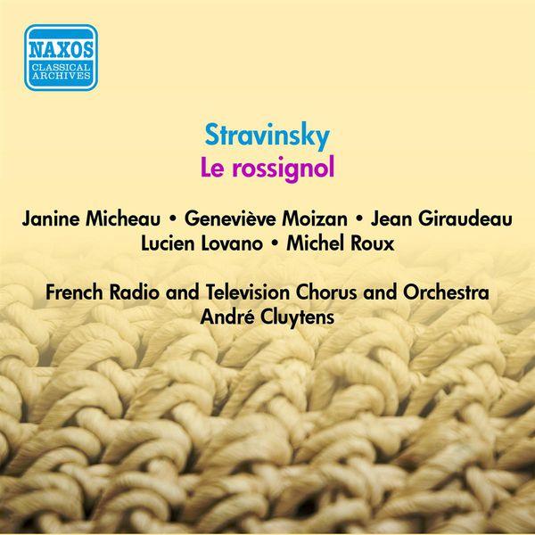 Janine Micheau - Stravinsky, I.: Rossignol (Le) (The Nightingale) [Opera] (Micheau, Moizan, Cluytens) (1955)