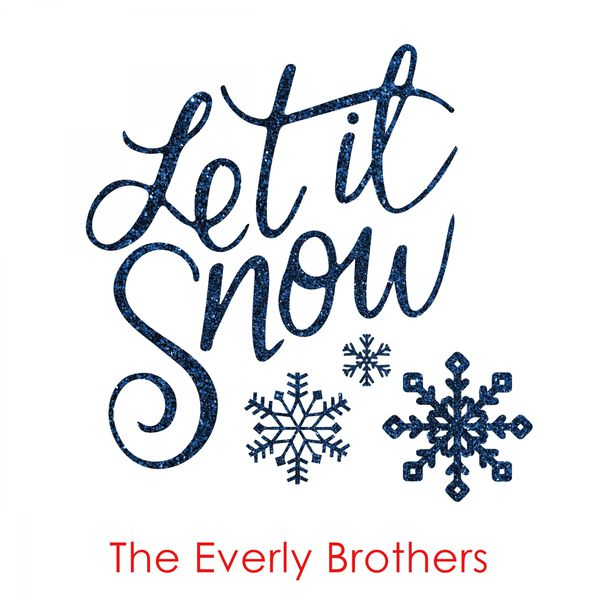 The Everly Brothers - Let It Snow