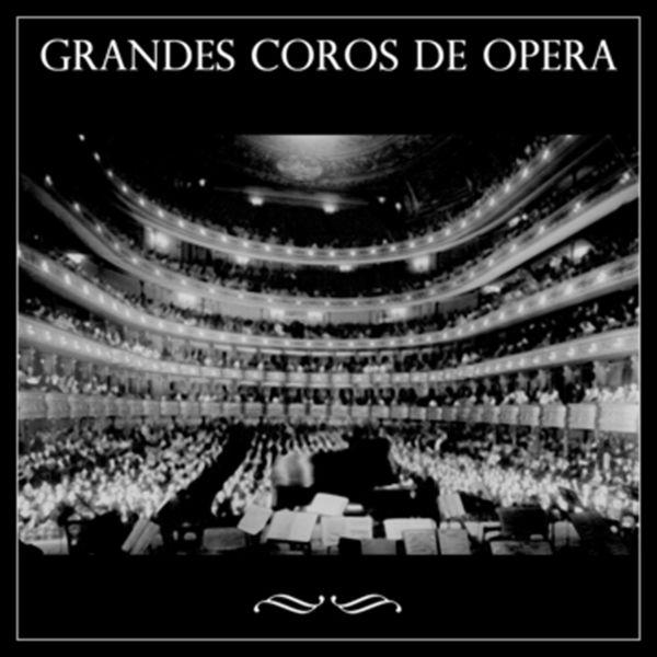 Various Artists - Grandes Coros de Ópera
