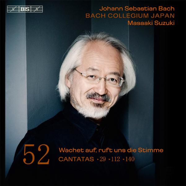 Masaaki Suzuki - Johann Sebastian Bach : Cantatas, Vol. 52 (BWV 29, 112 & 140)