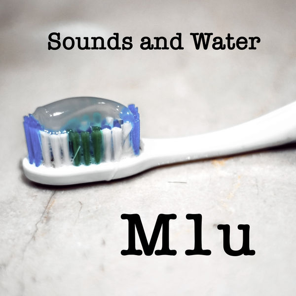 M1u - Sounds and Water