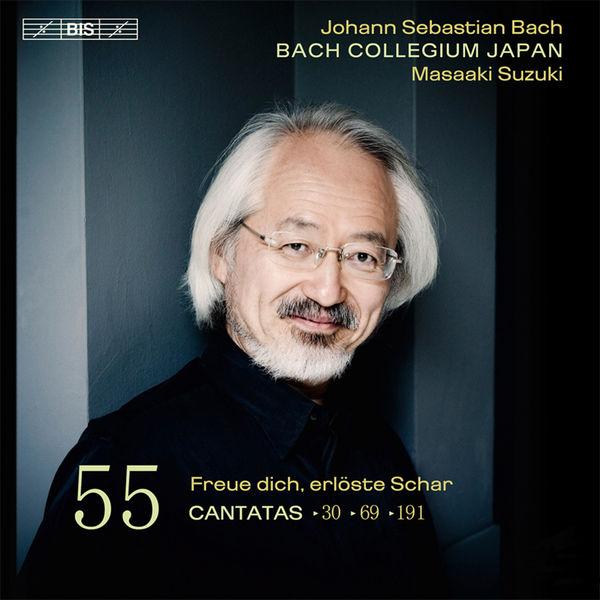 Hana Blažíková - Johann Sebastian Bach : Cantatas, Vol. 55 (Cantatas BWV 30, 69, 191)