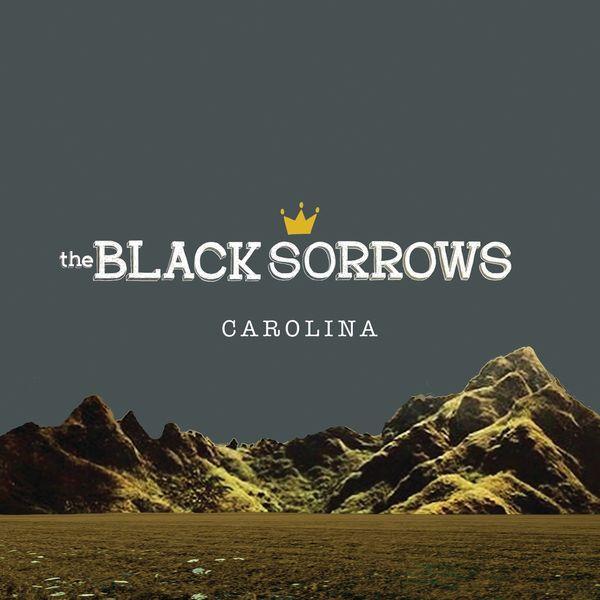 The Black Sorrows - Carolina