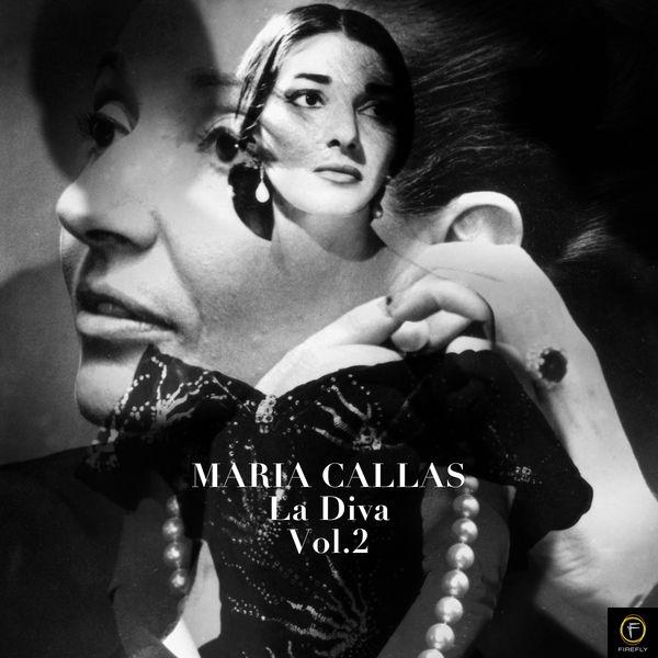 Maria Callas - Maria Callas: La Diva, Vol. 2