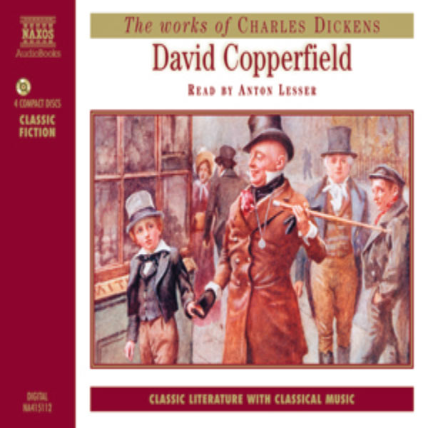 Anton Lesser - Dickens, C.: David Copperfield (Abridged)