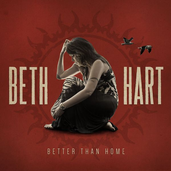 Beth Hart - Better Than Home (Deluxe Edition)