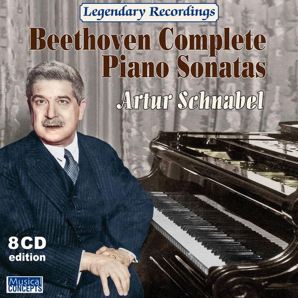 Artur Schnabel - Sonates pour piano (Intégrale)