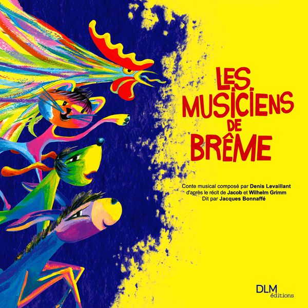 Denis Levaillant - Les Musiciens de Brême