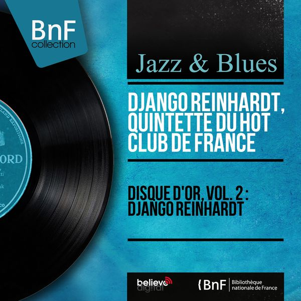 Django Reinhardt - Disque d'or, vol. 2 : Django Reinhardt (Mono Version)