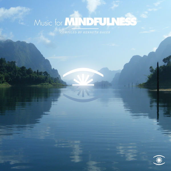 Kenneth Bager - Music for Mindfulness