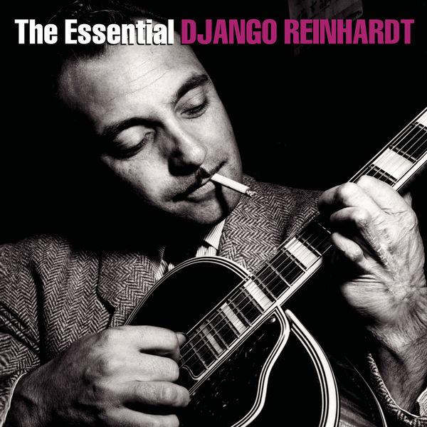 Django Reinhardt - The Essential Django Reinhardt
