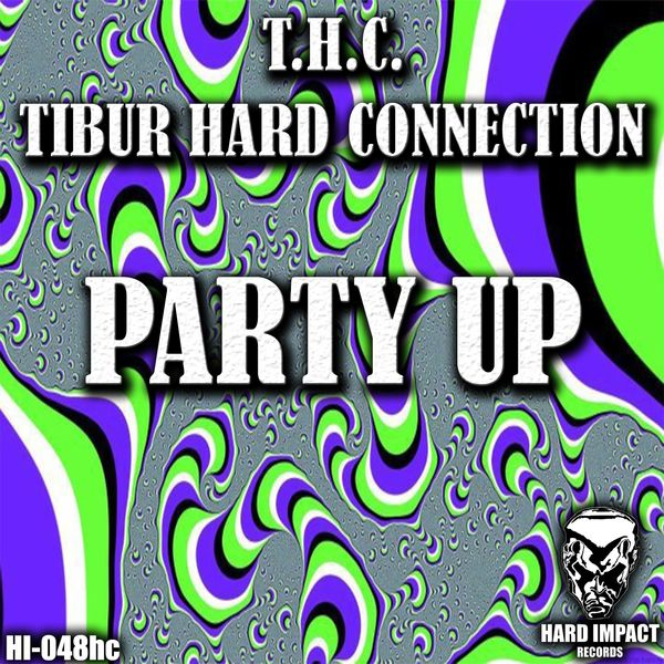 Tibur Hard Connection - Party Up