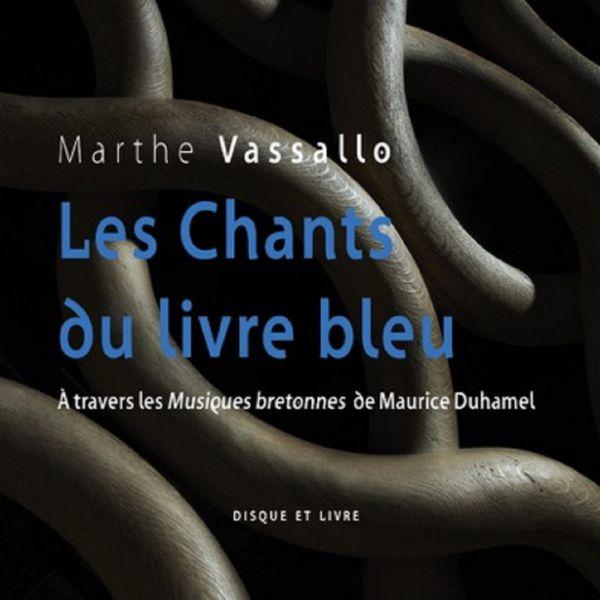 Marthe Vassallo - Les Chants du livre bleu