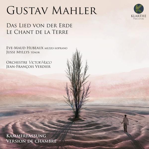 Orchestre Victor Hugo Franche-Comté - Mahler: Das Lied von der Erde (Kammerfassung)