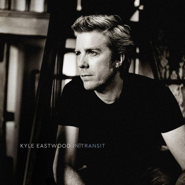Kyle Eastwood - In Transit (Bonus Track Version)