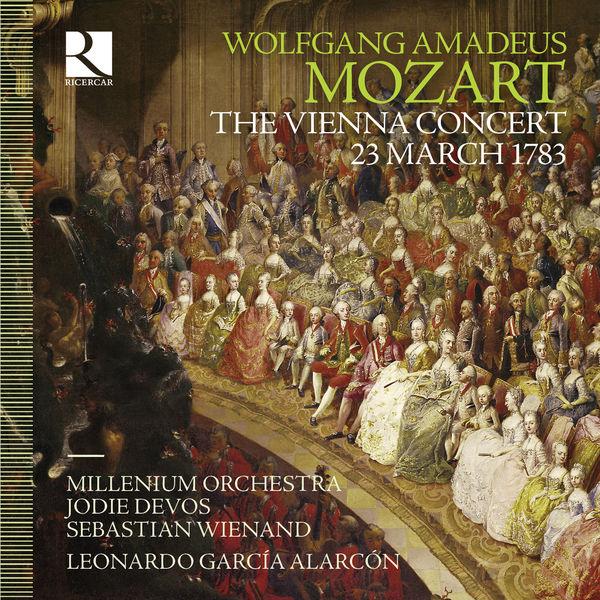 Leonardo García Alarcón - Mozart: The Vienna Concert, 23 March 1783
