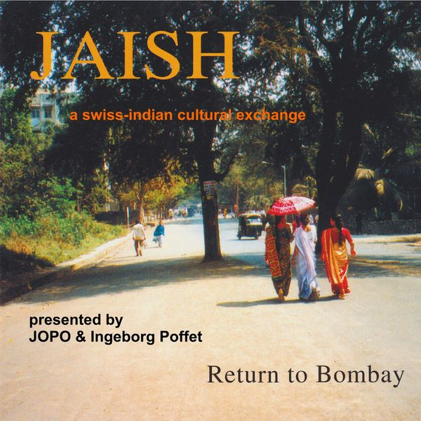 JAISH - Return to Bombay