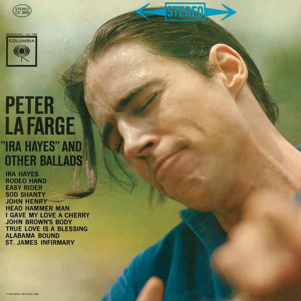 PETER LAFARGE - Ira Hayes & Other Ballads