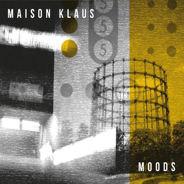 Maison Klaus - Moods