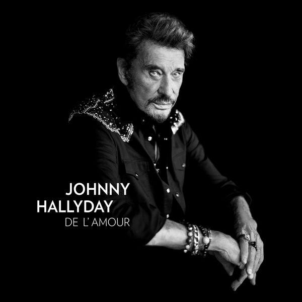 Johnny Hallyday - De l'amour