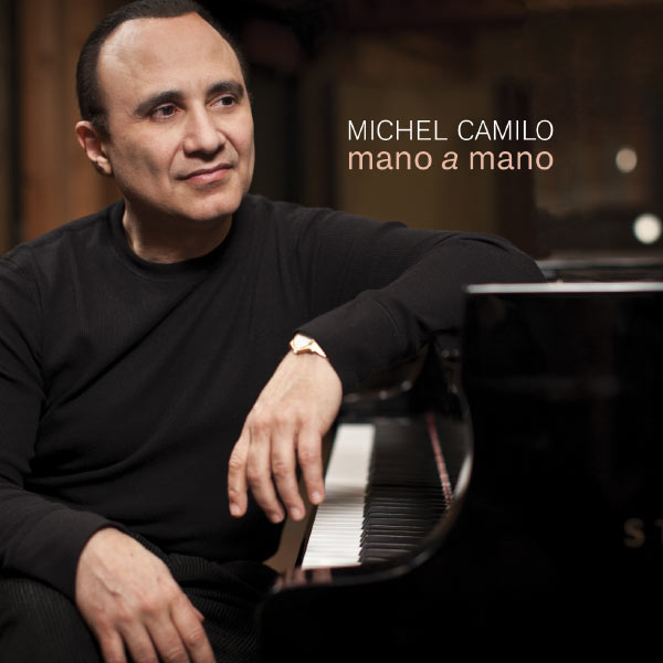 Michel Camilo Mano A Mano