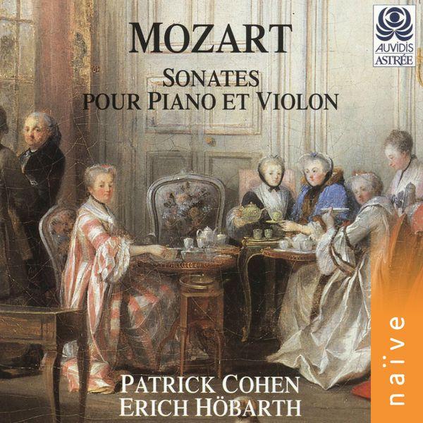 Patrick Cohen - Mozart: Sonates pour piano et violon