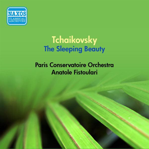 Orchestre de la Société des Concerts du Conservatoire - Tchaikovsky, P.I.: Sleeping Beauty (The) (Complete) (Fistoulari) (1952)