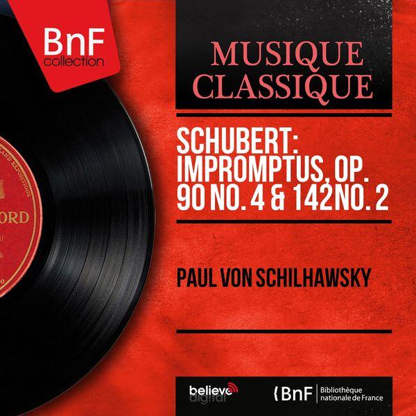 Paul von Schilhawsky - Schubert: Impromptus, Op. 90 No. 4 & 142 No. 2 (Mono Version)