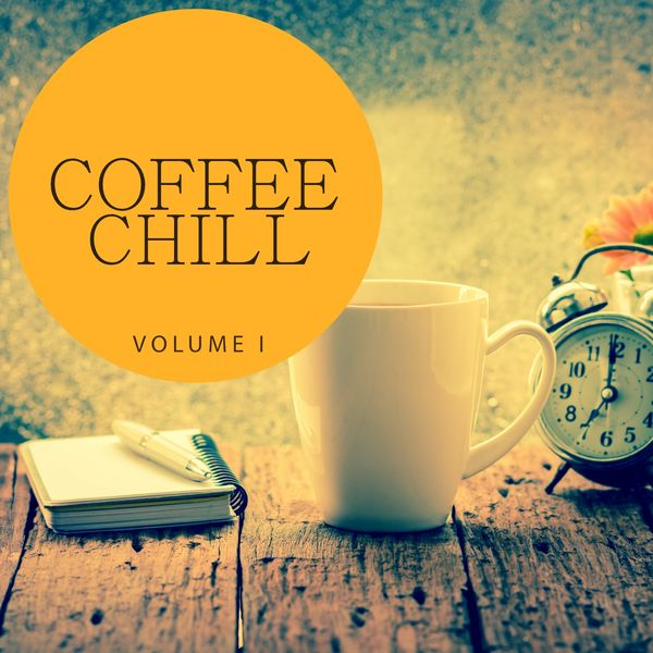 Various Artists - Coffee Chill, Vol. 1