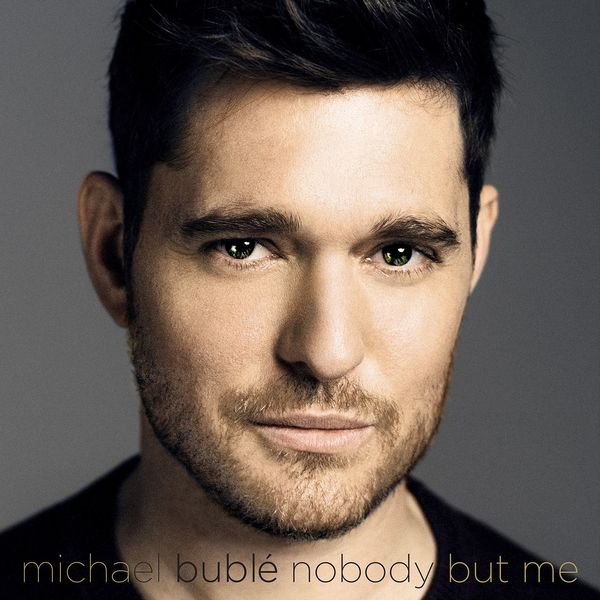Michael Buble - Nobody But Me (Deluxe Version)