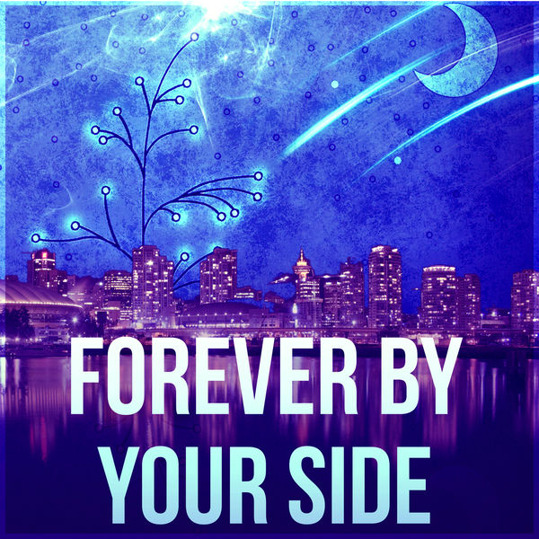 Forever by Your Side - Trouble Sleeping, Serenity Relaxation Music
