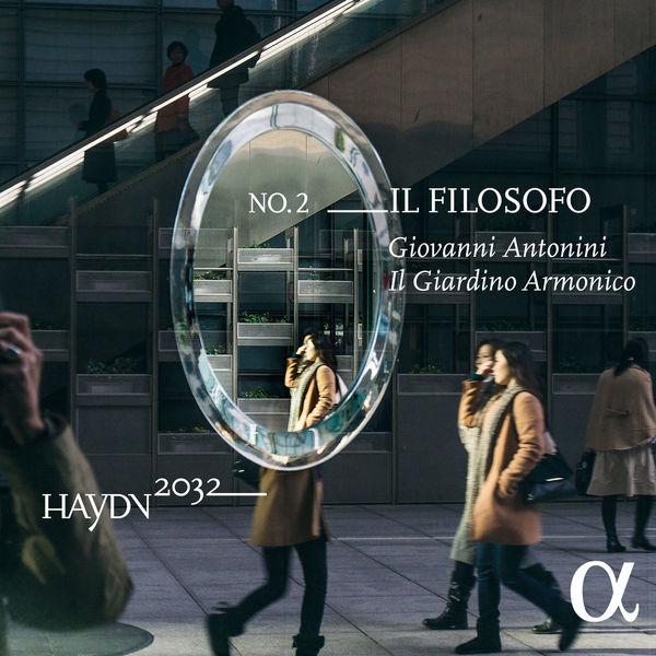 Giovanni Antonini - Haydn 2032, Vol. 2 : Il filosofo
