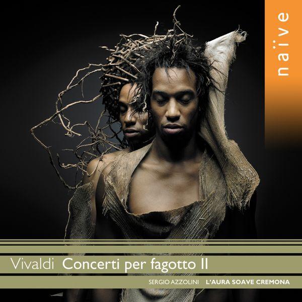Sergio Azzolini - Vivaldi: Concerti per fagotto II