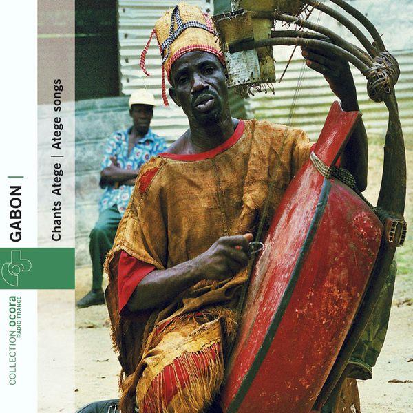Various Interprets - Gabon - Chants Atege 1946-2004