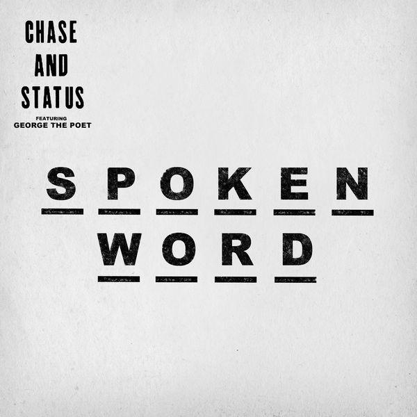 Chase & Status - Spoken Word