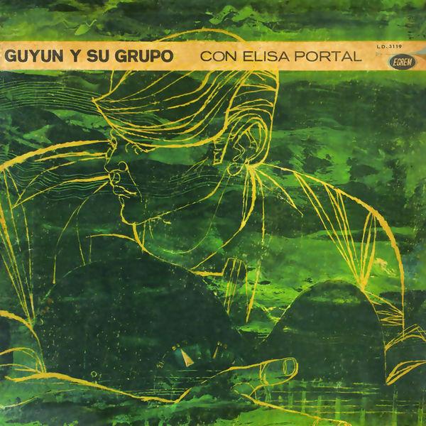 Guyun y Su Grupo - Guyun y Su Grupo con Elisa Portal (Remasterizado)