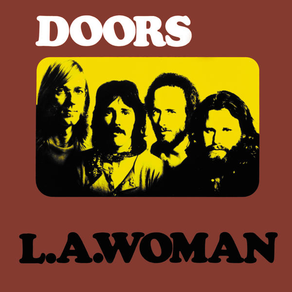 The Doors - L.A. Woman (Hi-Res Version)