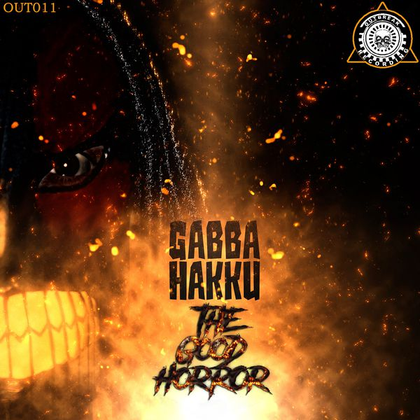Gabba Hakku - The Good Horror