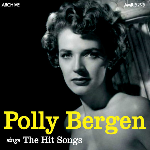 Polly Bergen - The Hit Songs