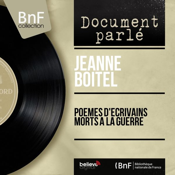 Jeanne Boitel - Poèmes d'écrivains morts à la guerre (Mono Version)