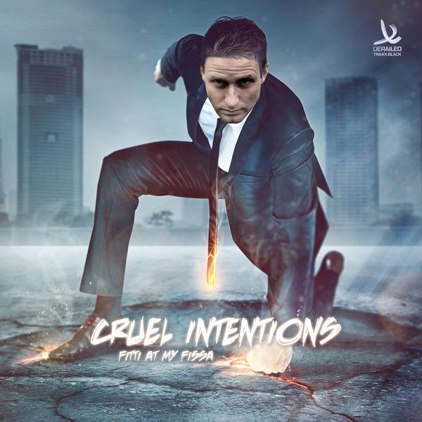 fitti at my fissa | cruel intentions – télécharger et écouter l'album