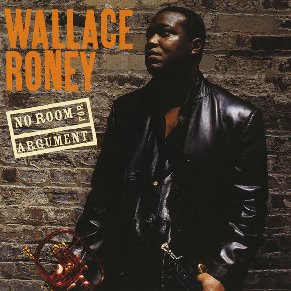 Wallace Roney - No Room For Argument