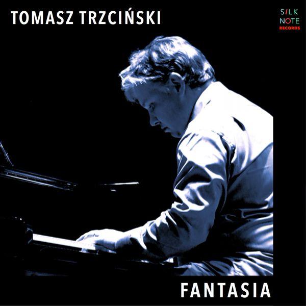 Tomasz Trzcinski - Fantasia
