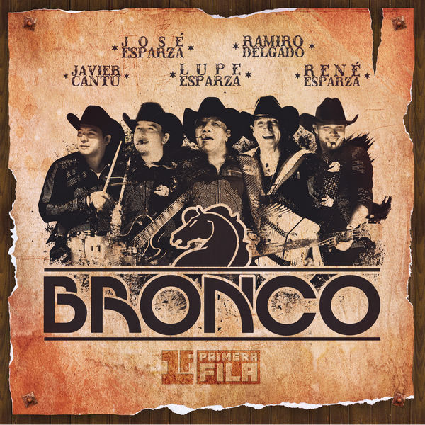 Bronco - Primera Fila